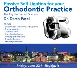 Passive Self Ligation for Your Orthodontic Practice